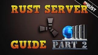 как создать свой внешний сервер Раст часть 2 rust server