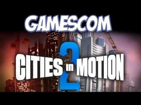 Gamescom 2012 - Cities in Motion 2 |