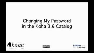 changing my password in the koha 3 6 catalog