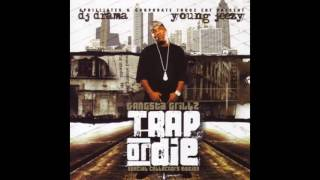 Young Jeezy - Ether (Freestyle) (Trap or Die)
