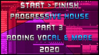 Start To Finish | Progressive House 2020 | Part 3 [Vocal & Build Up]