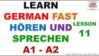 Learn German with Bilal:-  HÖREN UND SPRECHEN A1 - A2 LESSON-11