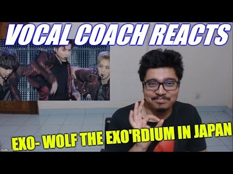 Vocal Coach REACTS To EXO- Wolf The EXO'rDIUM IN JAPAN