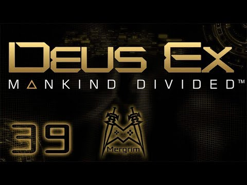 Deus Ex: Mankind Divided - #39: And Now, Back to Neon