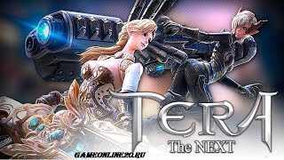 TERA:The Next.Бесплатная онлайн игра.Обзор
