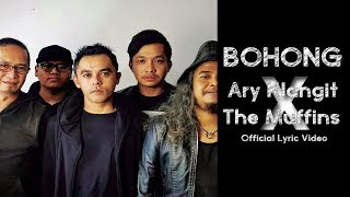Bohong  Ary Klangit X The Muffins  Lyric Video