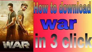 How to download war movie in 2 step ll 9xmovie