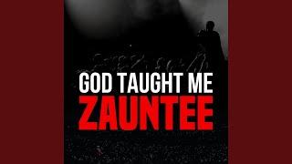 God Taught Me
