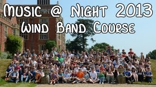 Benenden Music @ Night 2013 (Wind Band Course)
