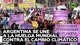 Argentinos se unen a la huelga mundial contra el cambio climático
