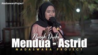 Mendua - Astrid (Cover Nungki ft Dedi Nadaswara Project)