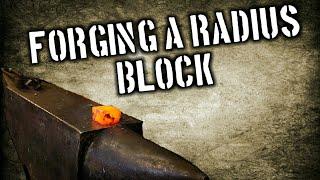Forging an Anvil Radius Block
