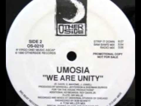 Marshall Jefferson Presents Umosia - We Are Unity (Strip It Down)