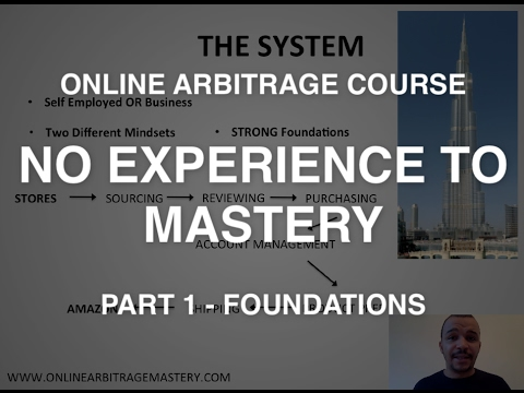 Online Arbitrage Course - Amazon FBA From No Experience To Mastery In 12 Months (Part 1 Foundation)