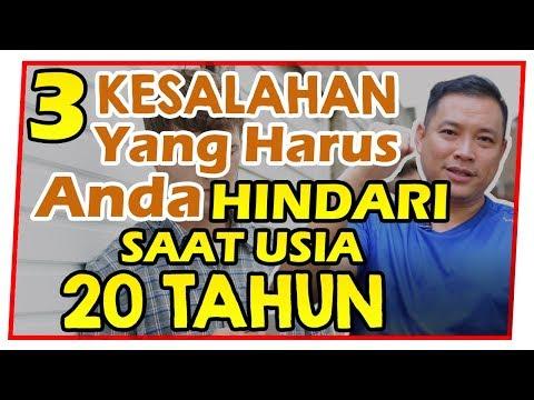 3 KESALAHAN yang Harus Anda HINDARI Saat USIA 20 TAHUN !!!