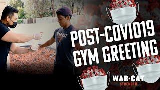 Post-COVID-19 Gym Greeting