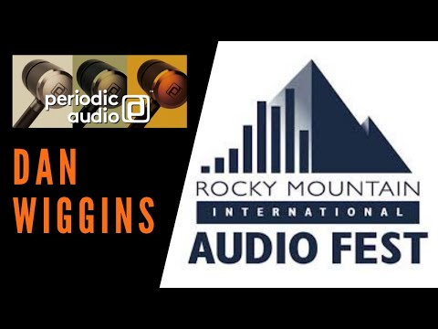 RMAF 2019 - Spotlight: Periodic Audio With Dan Wiggins