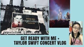 SEEING TAYLOR SWIFT LIVE FOR THE FIRST TIME + GET READY WITH ME