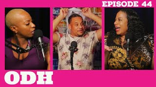 Ghosting Girls, New Hair, Junk Drawers! | ODH | Ep 44: Kraig Smith | All Def