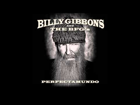 Billy Gibbons - You're What's Happenin' Baby from Perfectamundo
