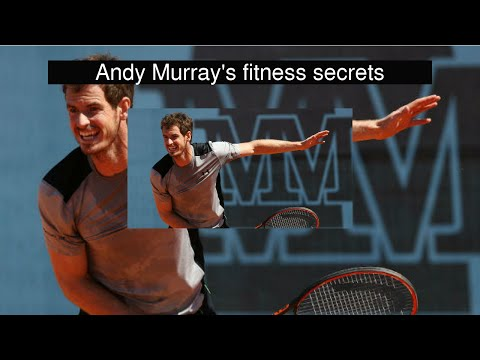 Andy Murray's fitness secrets