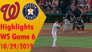 Houston Astros vs Washington Nationals Highlights - World Series Game 6 - 10/29/2019