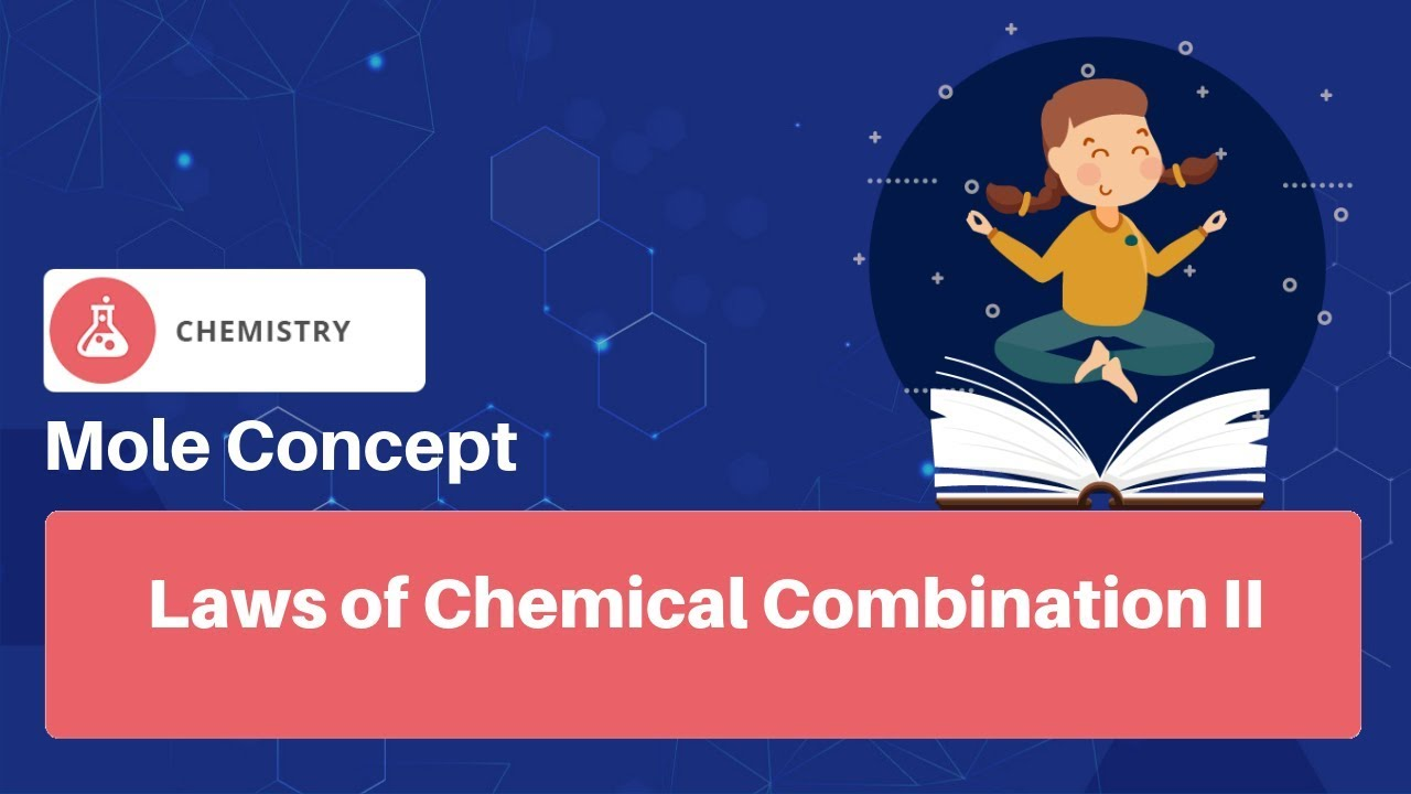 Laws of Chemical Combination-II   JEE Chemistry   Mole Concept   English