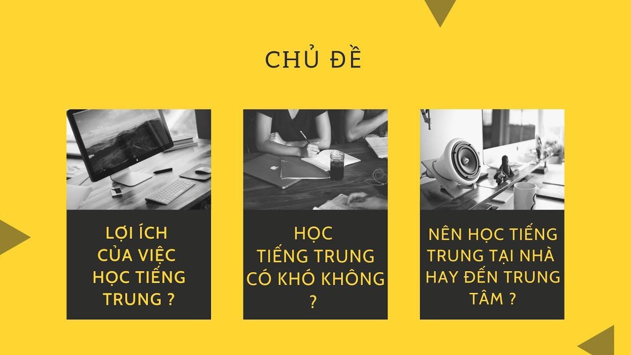 Lợi ích tiếng Trung – Học tiếng Trung có khó không – Nên học tiếng Trung tại nhà hay trung tâm? CAS