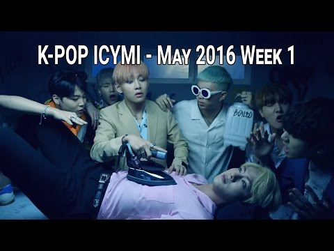 K-POP NEW RELEASES - MAY 2016 WEEK 1 - KPOP ICYMI