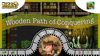 [~Dragon of Wood~] #16 Wooden Path of Conquering - Diggy