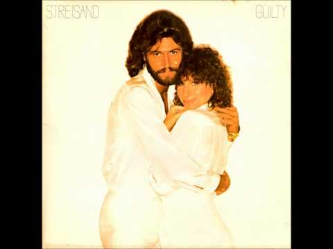 barbra streisand & barry gibb   GUILTY