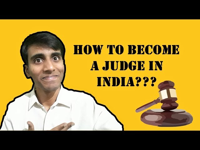 How to become a Judge in India? (Judicial Services in India)