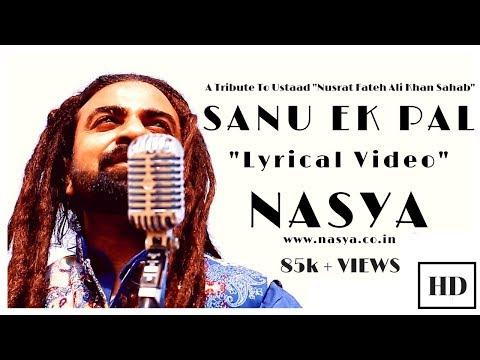 Sanu Ek Pal | Kunaaal Wason | Nasya Band | Sufi Rock Band | Latest Sufi Songs