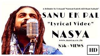 Sanu Ek Pal   Kunaaal Wason   Nasya Band   Sufi Rock Band   Latest Sufi Songs