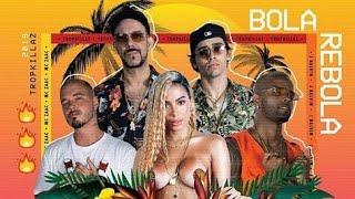 Bola Rebola - ( Áudio) Tropkillaz Feat Anitta , J Balvin & Mc Zaac