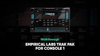 Empirical Labs Trak Pak For Console 1 Walkthrough – Softube