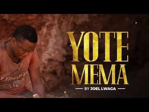 joel-luaga---yote-mema-(lyrics)
