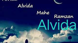 Alvida Aye Mahe Ramzan Teri Azmat Ko Salam 2018.yyy