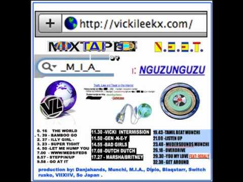 M.I.A. - Vicki Leekx (Mixtape) - 11 -