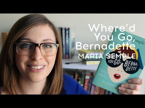 Book Review: Where'd You Go, Bernadette by Maria Semple Mp3