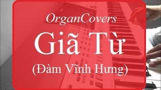 OrganCovers: Giã Từ - Đàm Vĩnh Hưng