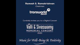 Transworld Group Presents Valli & Sivaswamy Memorial Concert 2020
