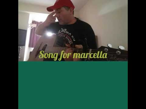 Song for marcella