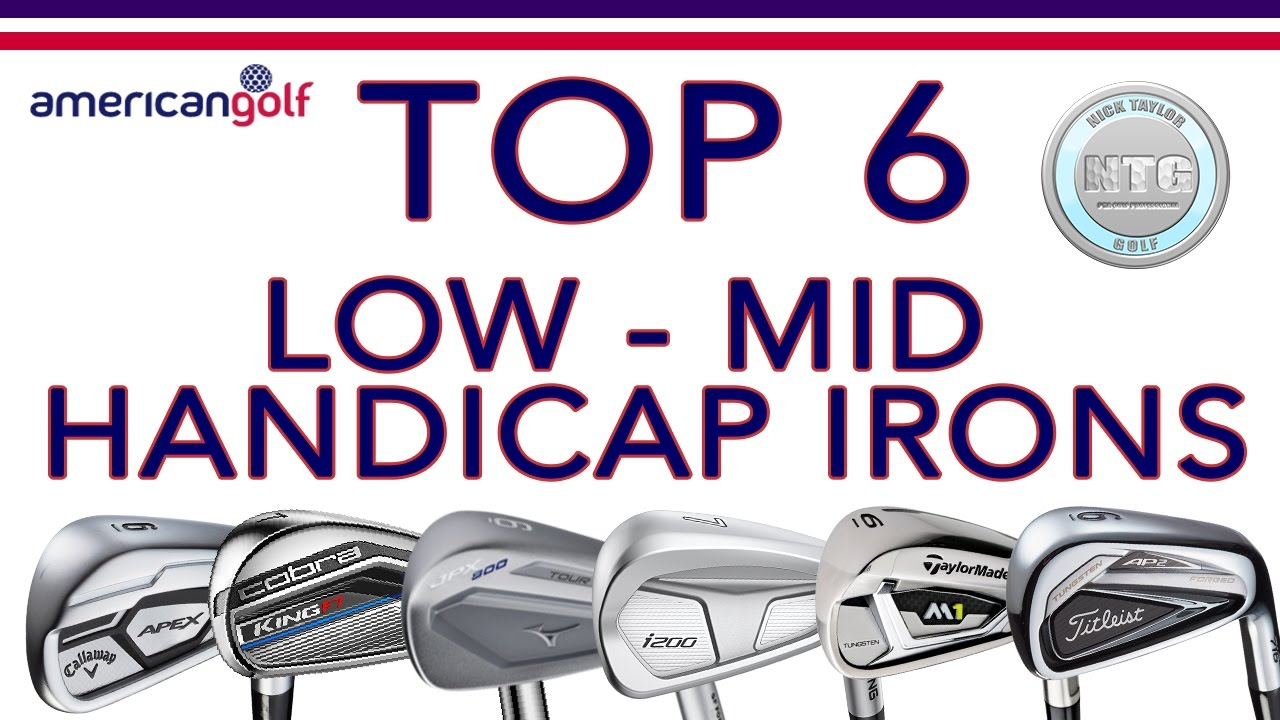 Top 6 Low Mid Handicap Irons In 2017 Review American Golf
