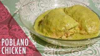 Poblano Chicken Recipe. Tasty Delights.