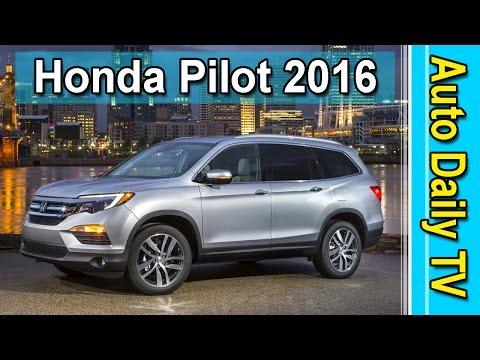 Honda Pilot 2016 | Auto Daily
