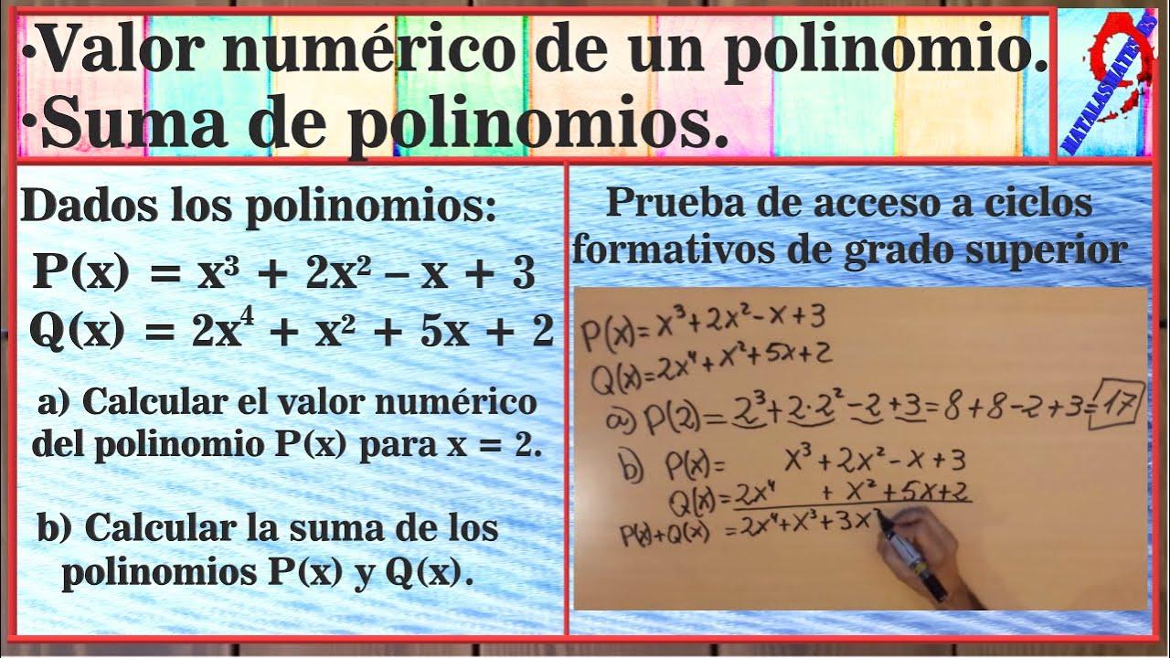 Calcular El Valor Numérico De Un Polinomio Sumar Polinomios Acceso Ciclos Canarias 2105 Ej 8 Youtube