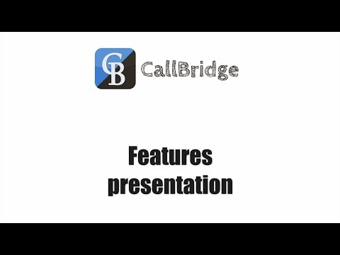 CallBridge :  Features presentation - Start call