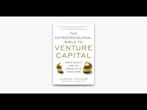Andrew Romans 'The Entrepreneurial Bible To Venture Capital' Book Launch