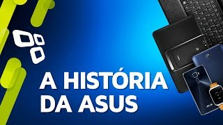 A história da Asus - TecMundo